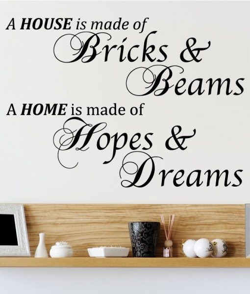 A House Is Made Of Quote Wall Sticker – Decal – a