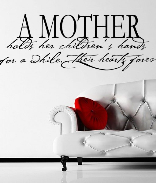 A Mother Holds Her Children Quote Wall Sticker – Decal – a