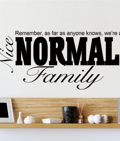 A Nice Normal Family Quote Wall Sticker – Decal – a