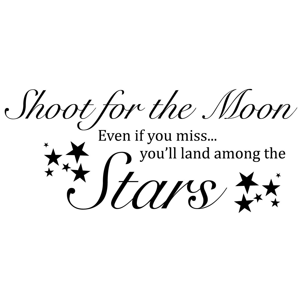 Quotes Wall Sticker Shoot For The Moon Quote Wall Sticker World Of Wall Stickers