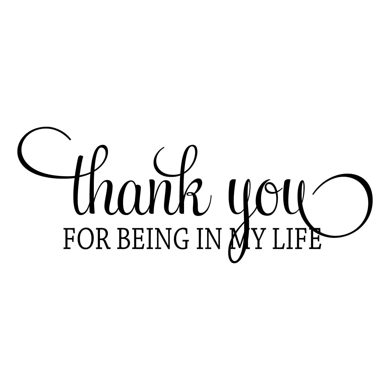 Thanks To Lover Quotes: Thank You For Being In My Life Quote Wall Sticker