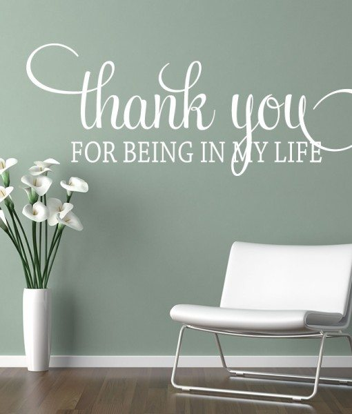 Thank You For Being In My Life Quote Wall Sticker World