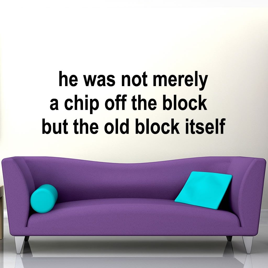 A chip off the old block humorous quote wall sticker world of a chip off the old block humorous quote wall sticker decal a amipublicfo Choice Image