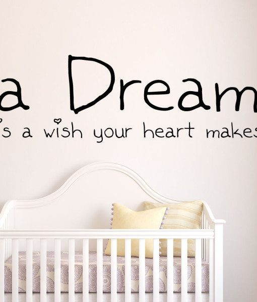 A Dream Is V2 Quote Wall Sticker – Decal – a