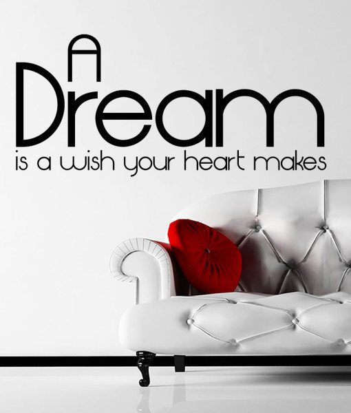 A Dream Is V3 Quote Wall Sticker – Decal – a