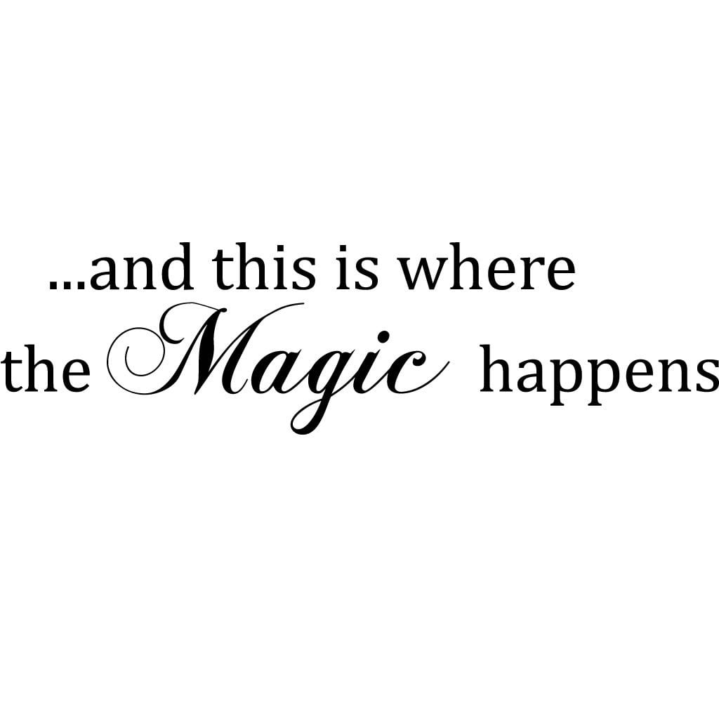Where The Magic Happens Bedroom Quote Wall Sticker World