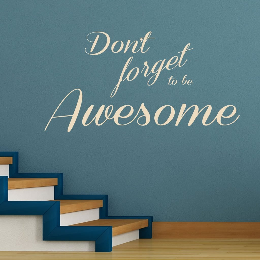 don t forget to be awesome humorous quote wall sticker world of the product is already in the wishlist browse wishlist