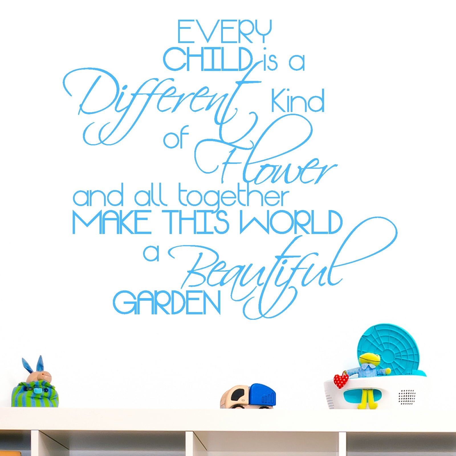 Every Child Is A Different Kind Of Flower Quote Wall  : 10791 b from world-of-wall-stickers.com size 1600 x 1600 jpeg 754kB