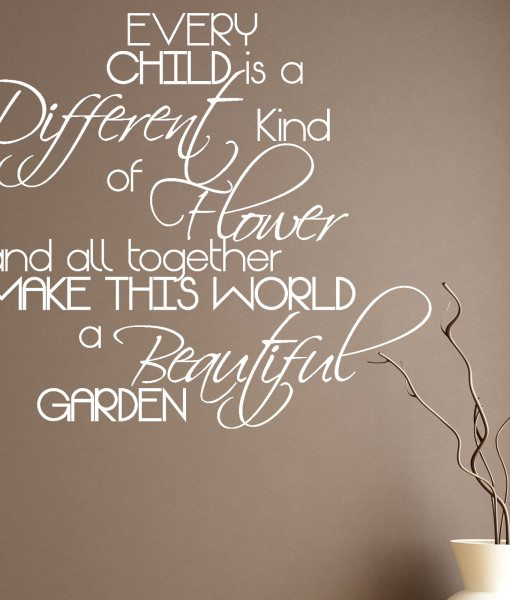 Every Child Is A Different Kind Of Flower Quote Wall