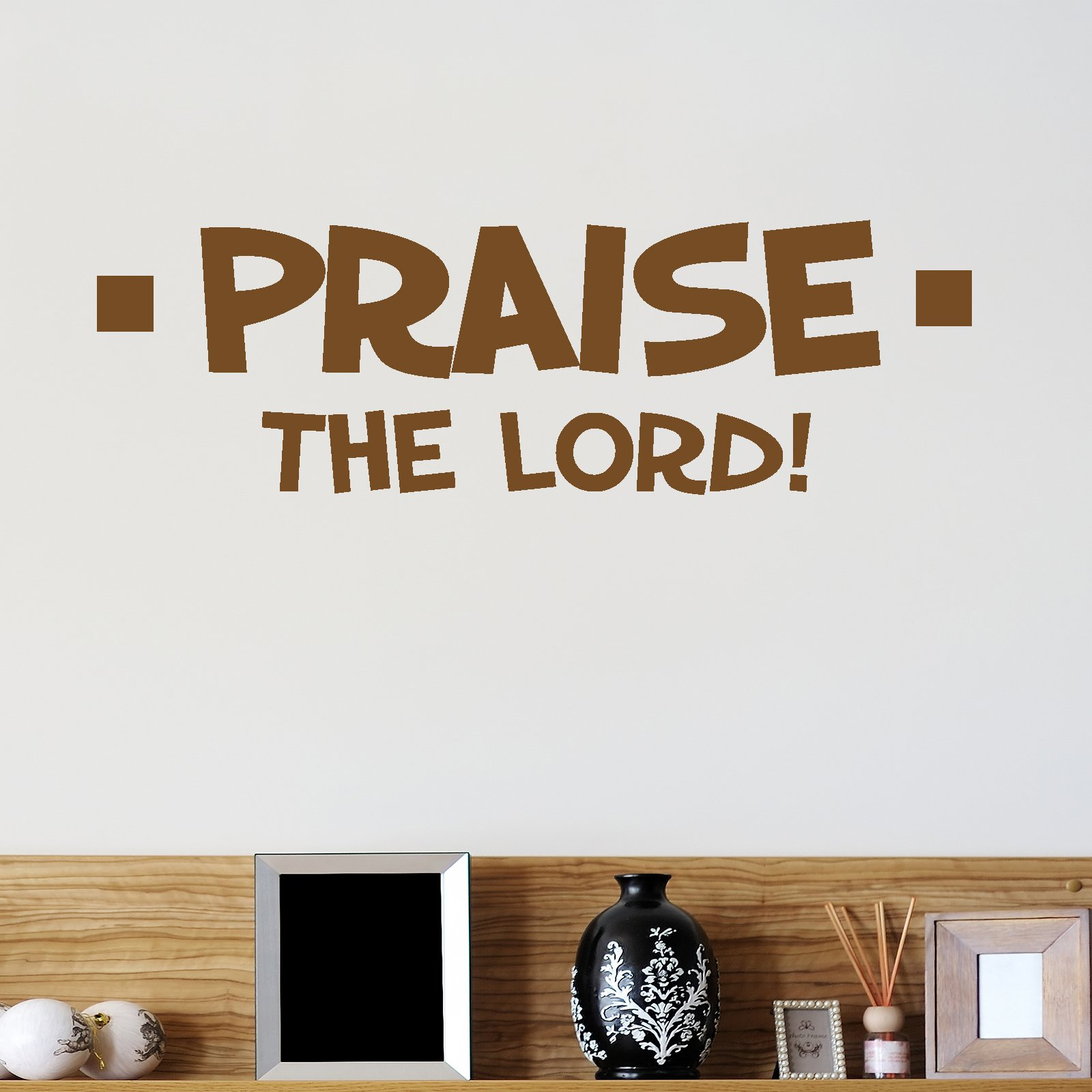 Decorative Sticks For The Home Praise The Lord Religious Quote Wall Sticker World Of