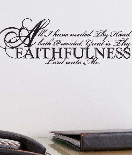 All I Have Needed Thy Hand Hath Provided Religious Quote Wall Sticker – Decal – a