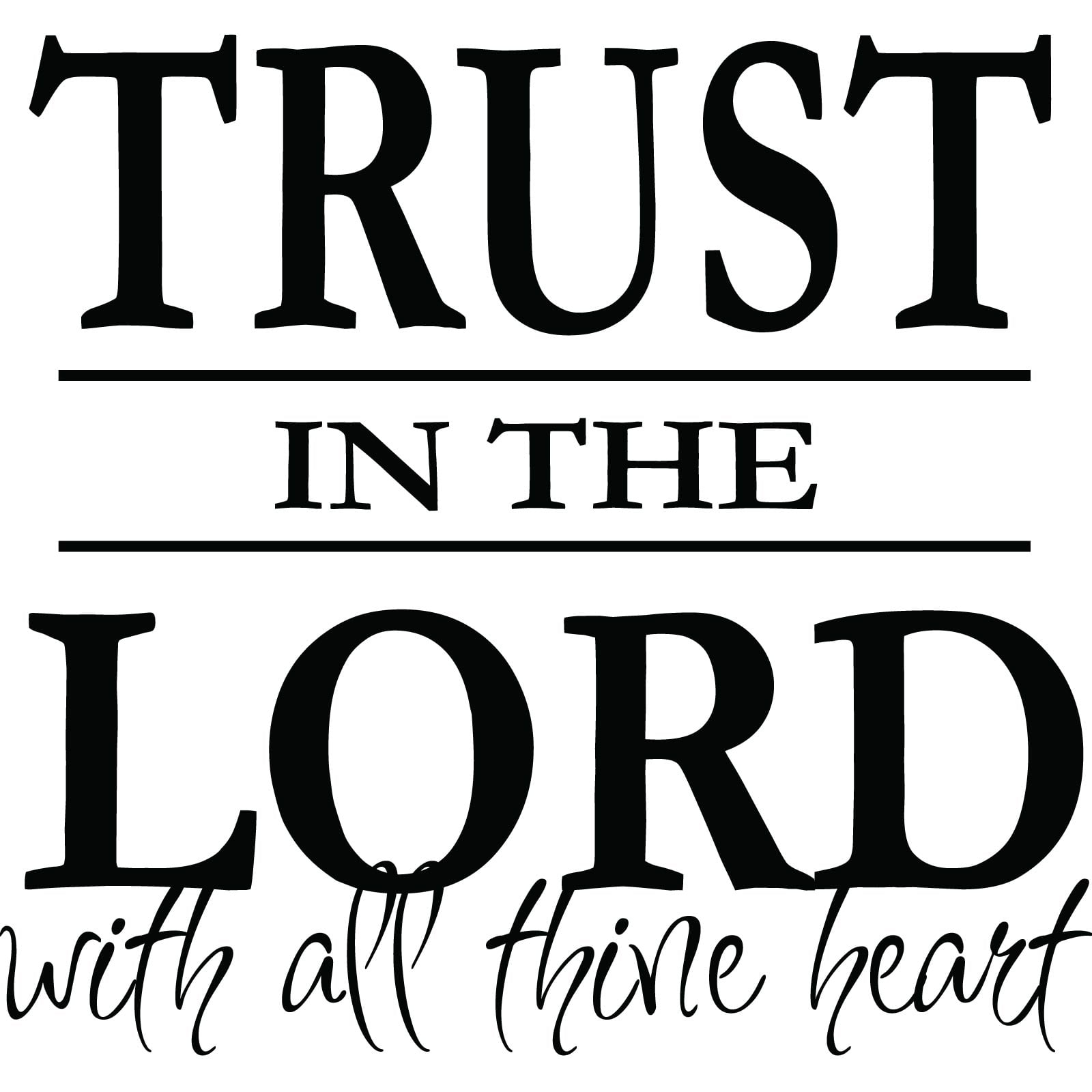 Trusting In The Lord Quotes: Trust In The Lord Religious Quote Wall Sticker