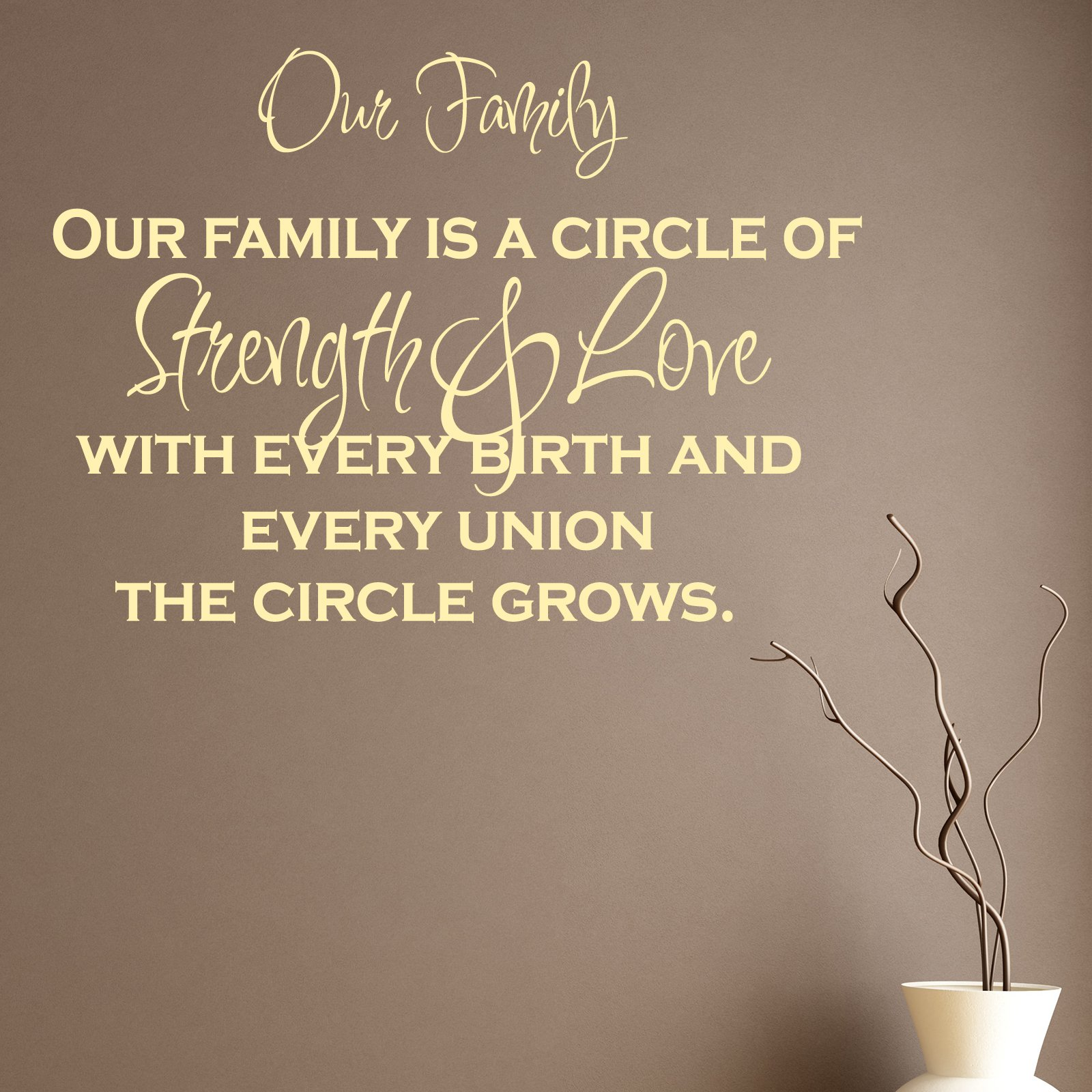 Quotes About Family Love And Strength : family is a circle of strength and love quote wall sticker our family ...