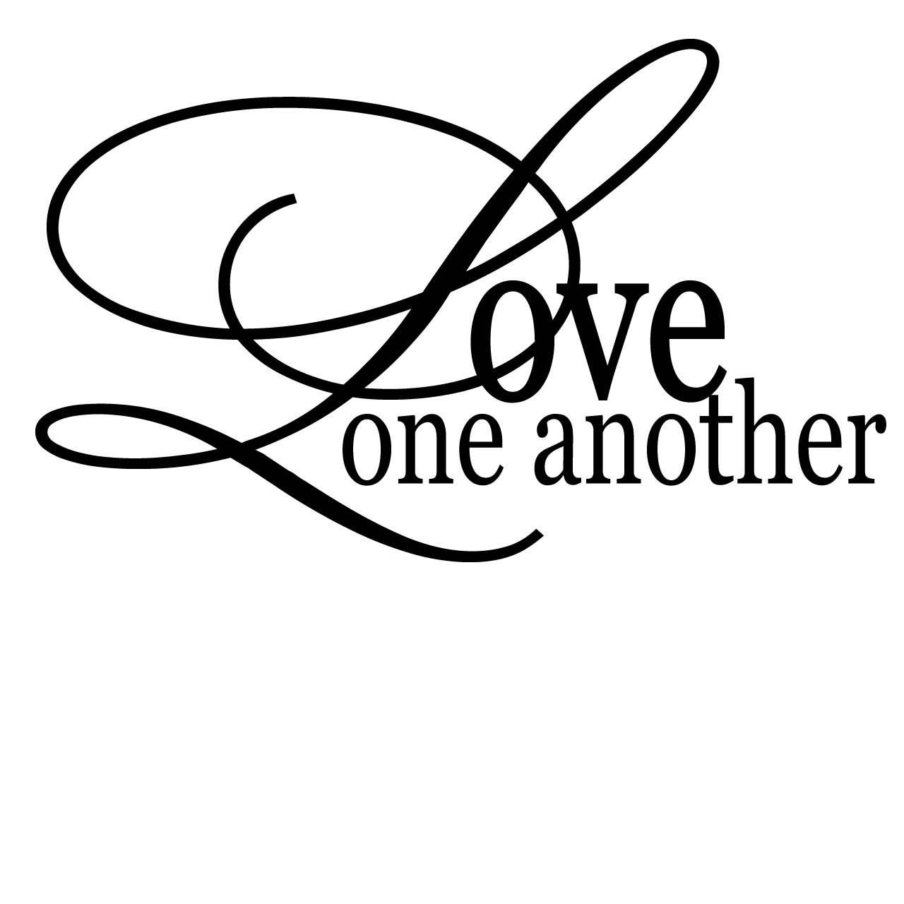 Love One Another Quotes Sayings: Love One Another Quote Wall Sticker / Decal
