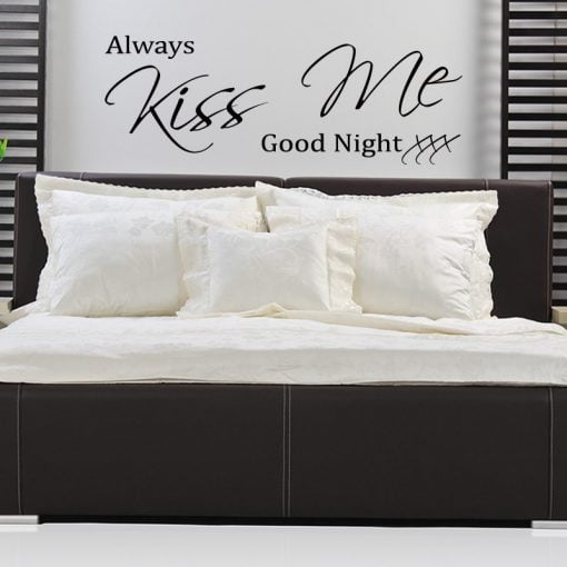 Always Kiss Me Goodnight Quote Wall Sticker - World of Wall Stickers