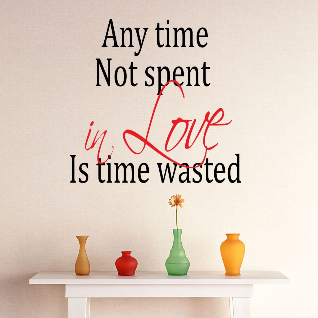 Time Not Spent Quote Wall Sticker World Of Wall Stickers