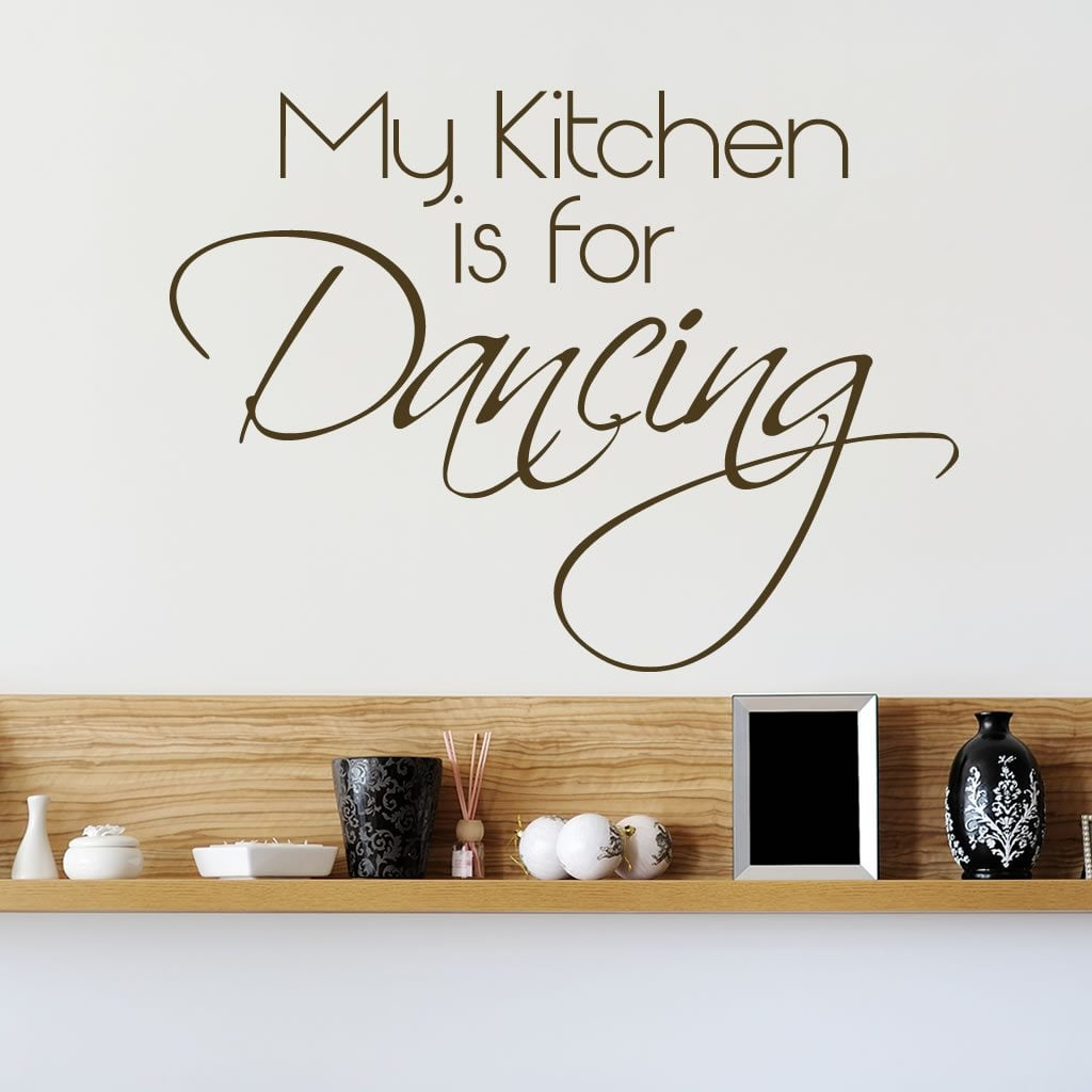 My Kitchen Is For Dancing Quote Wall Sticker