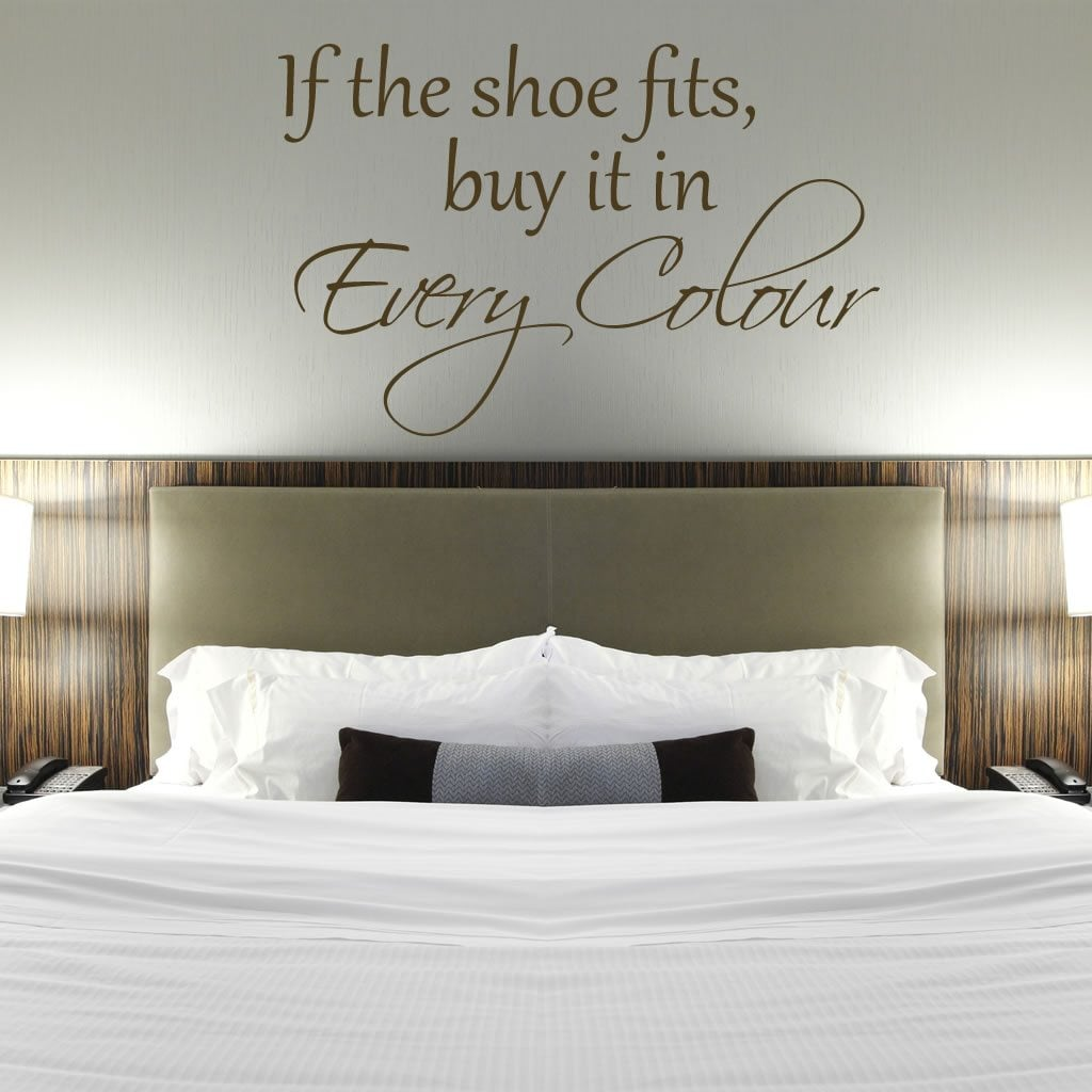 If The Shoe Fits Humorous Quote Wall Sticker