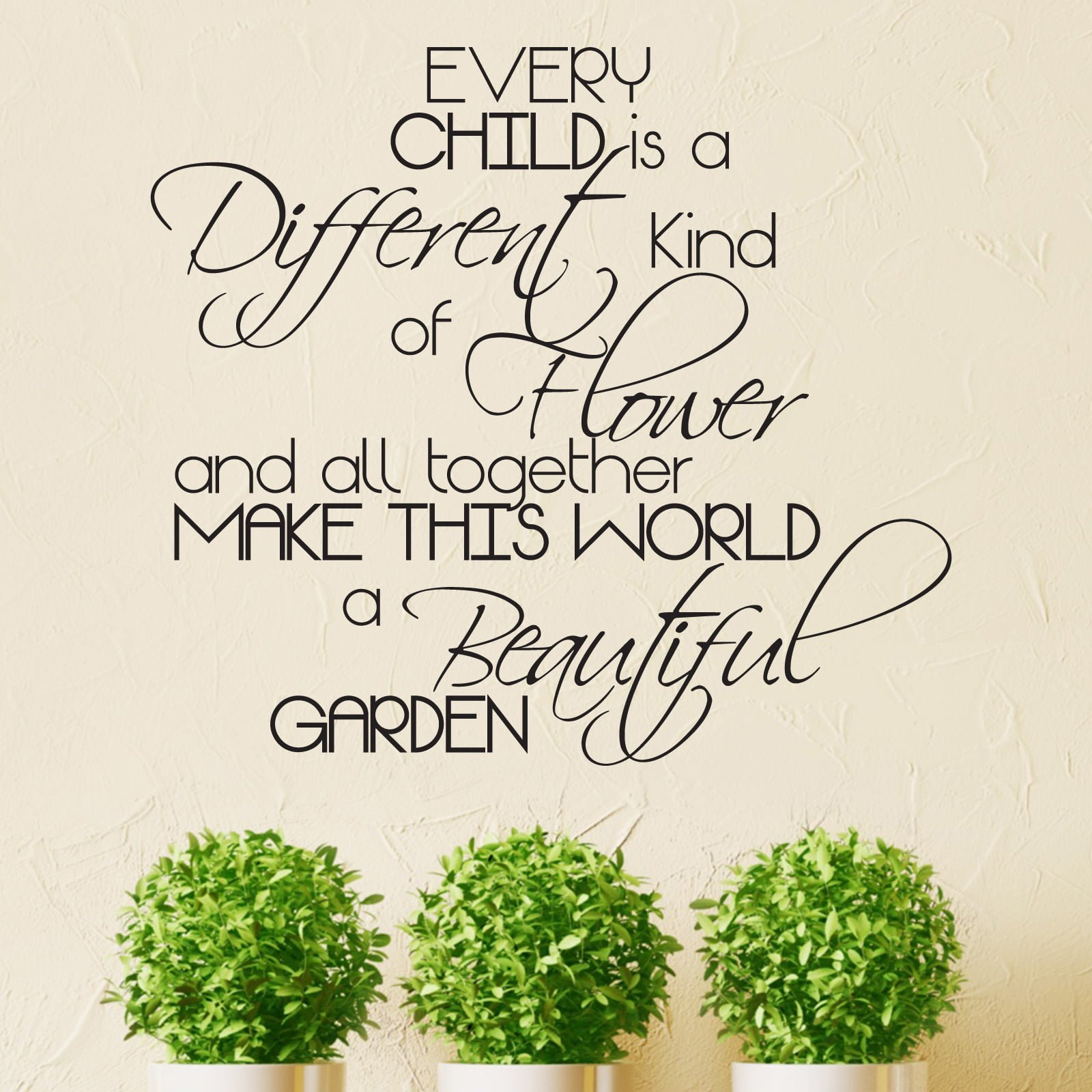 Every Child Is A Different Kind Of Flower Quote Wall Sticker Decal