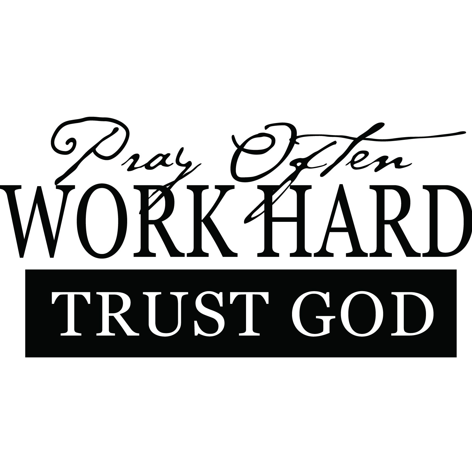Decorative Sticks For The Home Pray Often Work Hard Trust God Religious Quote Wall