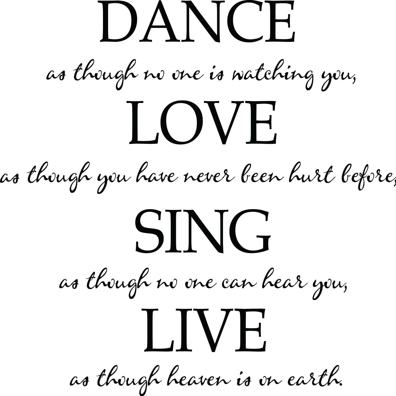 Quotes Life Dancing: Dance Love Sing Live Quote Wall Sticker / Decal