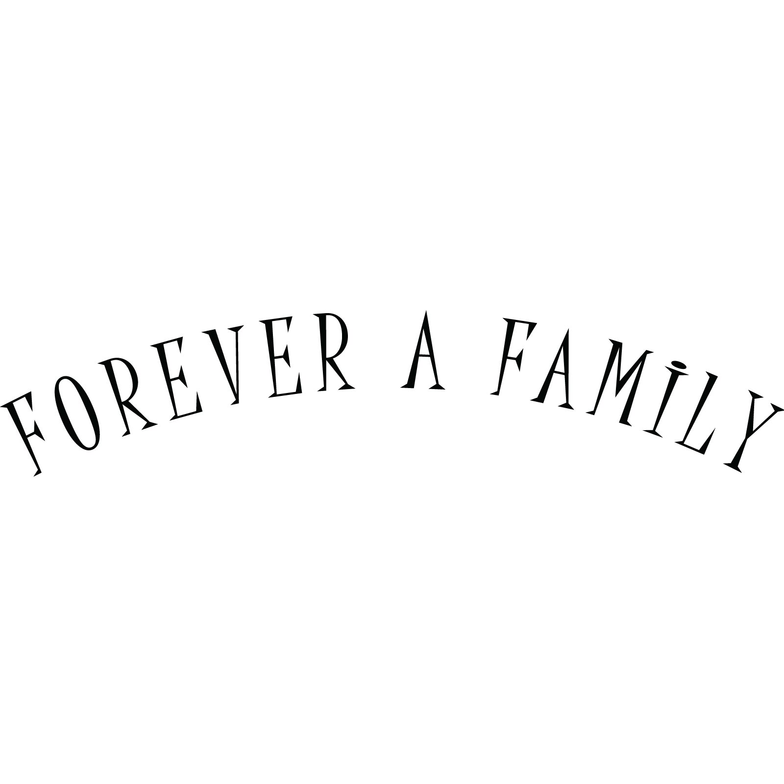 Forever A Family Quote Wall Sticker World Of Wall Stickers