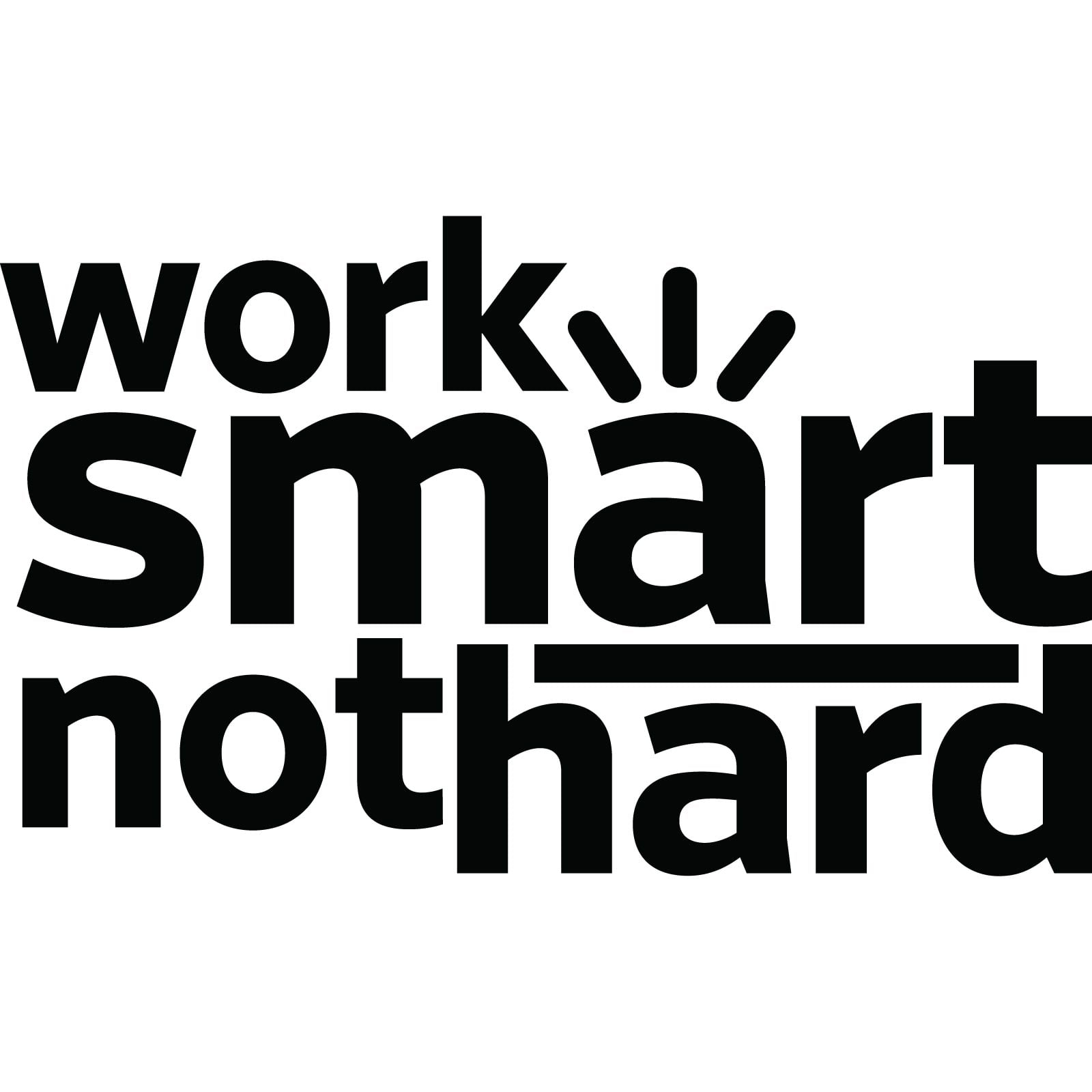 Bildresultat för work smart not hard